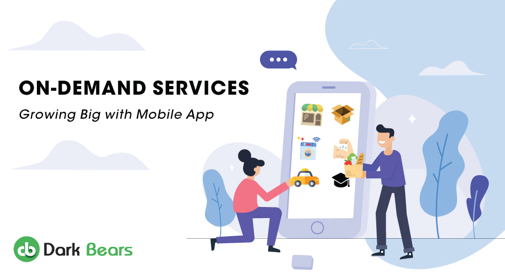 On-Demand Services - Growing Big with Mobile Apps
