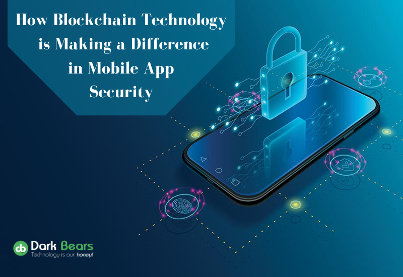 How-Blockchain-Technology-is-Making-a-Difference-in-Mobile-App-Security