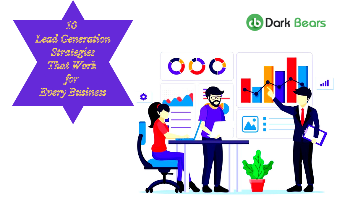 Top 10 Lead Generation Strategies That Works for Every Business